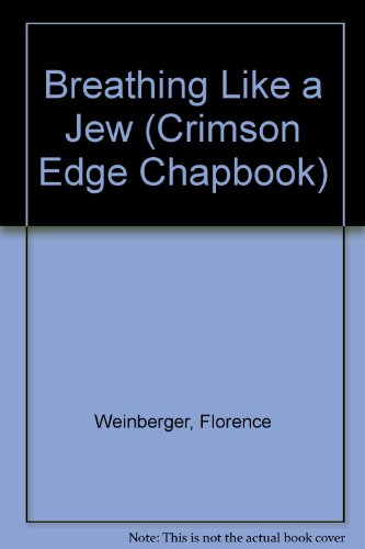 Breathing Like a Jew (Crimson Edge Chapbook) Crimson Edge