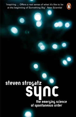 Sync: The Emerging Science of Spontaneous Order (Penguin Press Science) (English Edition)