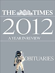 The Times 2012 year in review: Obituaries