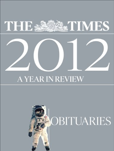 The Times 2012 year in review: Obituaries (English Edition) - Vidal-sammlung
