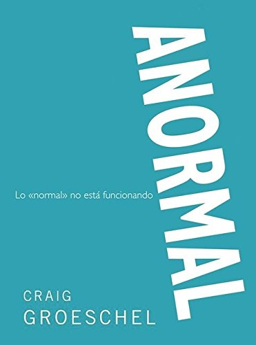 Anormal: Lo 'Normal' No Est Funcionando