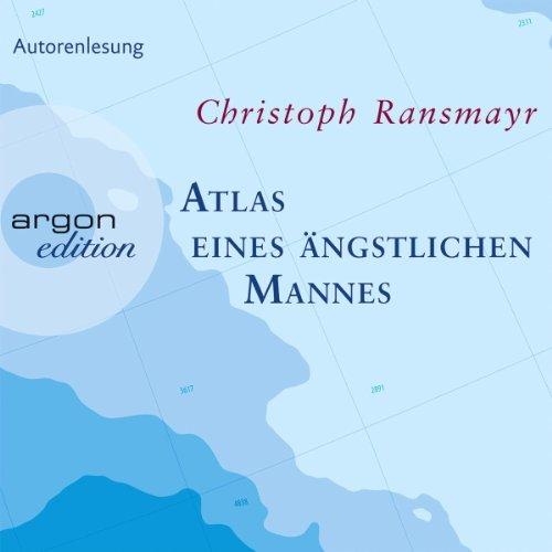 Buchseite und Rezensionen zu 'Atlas eines ängstlichen Mannes' von Christoph Ransmayr