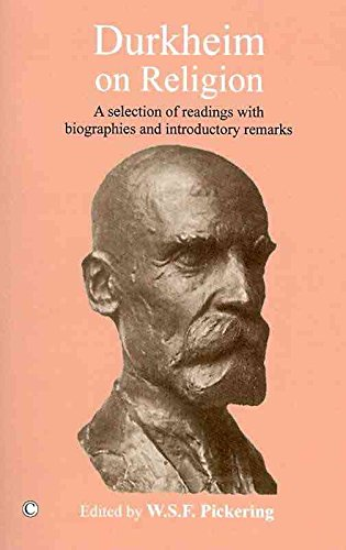 [(Durkheim on Religion : A Selection of Readings with Bibliographies and Introductory Remarks)] [By (author) Emile Durkheim ] published on (February, 2011)