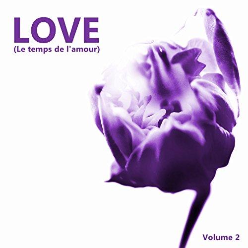 Love (Le temps de l'amour (Volume 2))