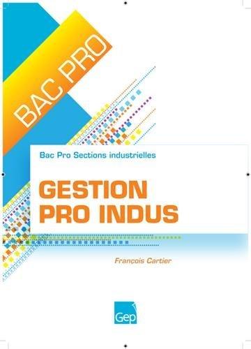 Gestion Pro Indus Bac Pro Sections industrielles