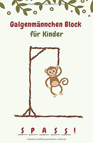 Galgenmännchen Block für Kinder: Beschäftigungsbuch für Kinder ab 8 Jahren • Wortspiele für die Sprachförderung • Spiele Wortschatz • Buchstabenspiele • Aktivitätsbuch