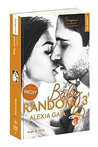 Baby random, tome 3 par Gaia Alexia