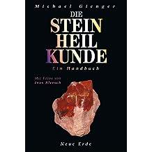 Die Steinheilkunde: Ein Handbuch