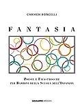 Fantasia. Poesie e filastrocche per bambini della scuola dell'infanzia