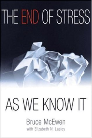 The End of Stress as We Know it by Bruce McEwan (2002-10-01)