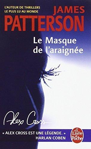 Le Masque de l'araignée (Le Livre de Poche) (French Edition) by James Patterson (2009-05-04)