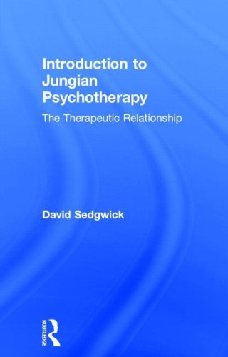 Introduction to Jungian Psychotherapy: The Therapeutic Relationship by David Sedgwick (2001-12-13)