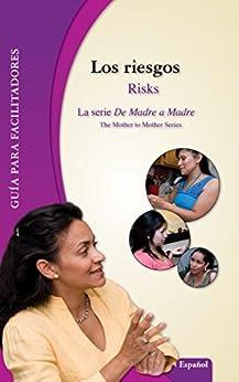 Libros Descargar Gratis Los riesgos/Risks: Guía para facilitadores Libro PDF