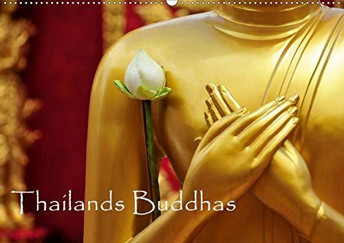 Thailands Buddhas (Wandkalender 2021 DIN A2 quer): Der buddhistische Glaube ist in Thailand ein wichtiger Bestandteil des täglichen Lebens. (Monatskalender, 14 Seiten ) (CALVENDO Glaube)