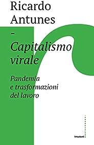 Capitalismo virale: Pandemia e trasformazione del lavoro
