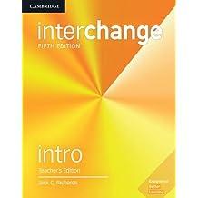 Interchange Intro Teacher's Edition with Complete Assessment Program