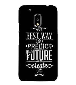 Fuson Designer Back Case Cover for Motorola Moto G4 Plus (The Best Way To Predict)