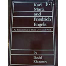Karl Marx and Friedrich Engels: An Introduction to Their Lives and Work