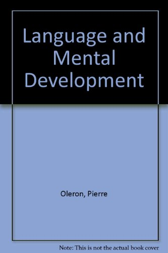 Language and Mental Development par Pierre Oleron