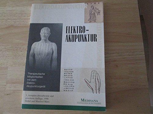 Eletro-Akupuntur. Therapeutische Möglichkeiten mit dem Elektro-Akupunkturgerät. Medisana.