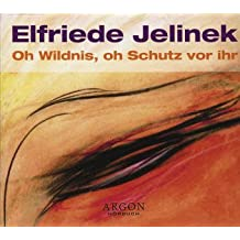 Oh Wildnis, oh Schutz vor ihr (2 CD's)