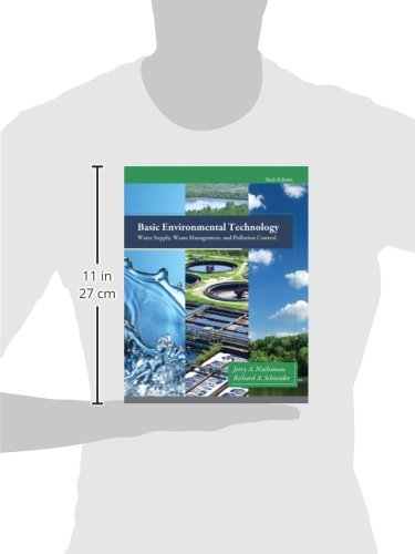 Basic Environmental Technology: Water Supply, Waste Management and Pollution Control (Old Edition)