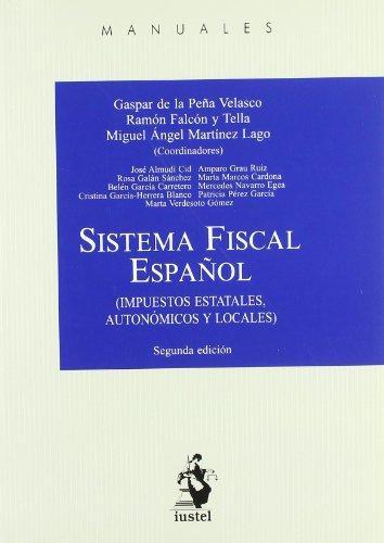 Sistema fiscal español (2ª ed.) (Manuales (iustel))