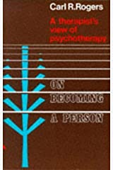 On Becoming a Person: a therapist's view of psychotherapy by Rogers, Carl R. (1977) Paperback Paperback