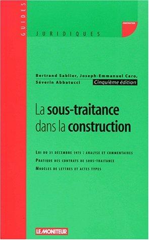 Sous-traitance dans la construction par Bertrand Sablier