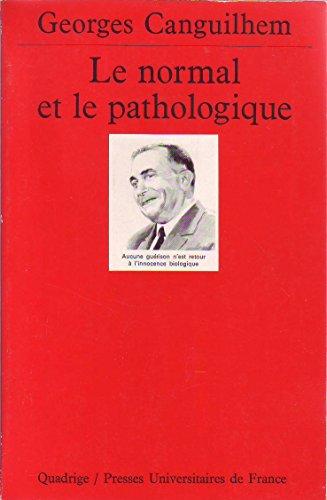 Le Normal et le pathologique par Georges Canguilhem
