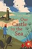 Our Castle by the Sea (English Edition)