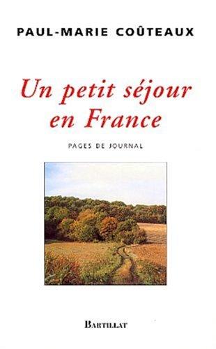 Un petit sjour en France : Pages de journal