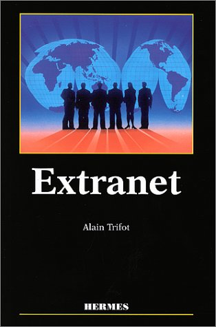 Extranet par Alain Trifot