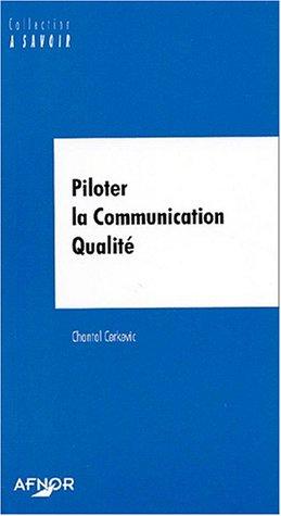 Piloter la communication qualité