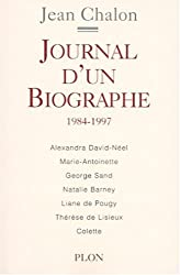 Journal d'un biographe 1984-1997