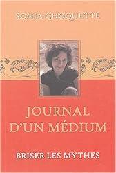 Journal d'un médium - Briser les mythes