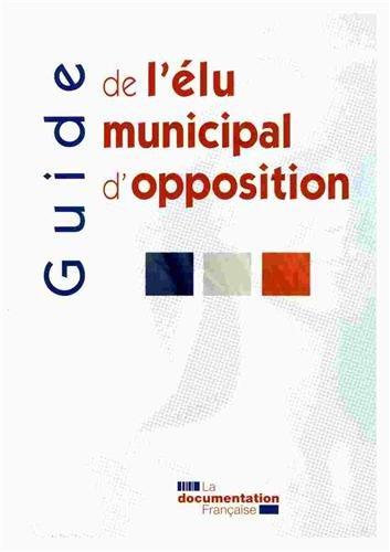 Guide de l'élu municipal d'opposition