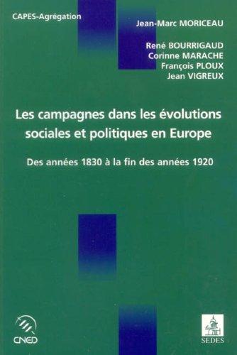 Les campagnes dans les évolutions sociales et politiques en Europe des années 1830 à la fin des années 1920 : Etude comparée de la France, de l'Allemagne, de l'Espagne et de l'Italie