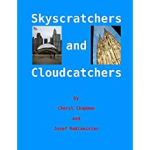 Skyscratchers and Cloudcatchers: Chicago to Cologne