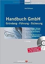 Handbuch GmbH: Gründung - Führung - Sicherung