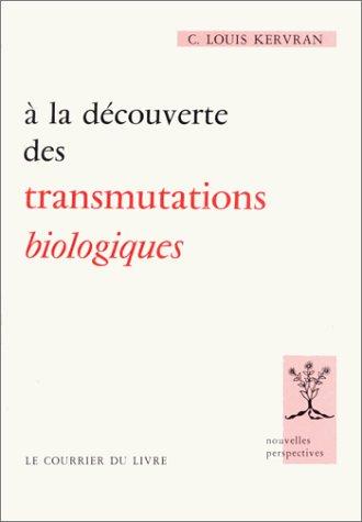 a-la-dcouverte-des-transmutations-biologiques