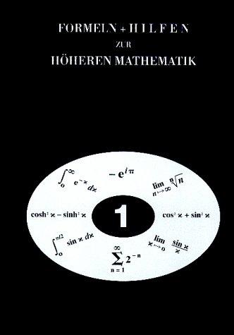 Formeln und Hilfen zur Höheren Mathematik