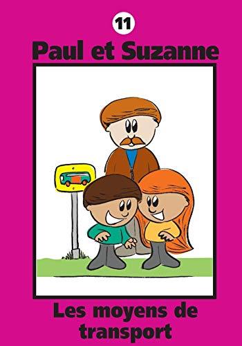 Paul Et Suzanne - Les Moyens de Transport par Janine Tougas