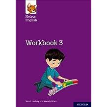 Nelson English: Year 3/Primary 4: Workbook 3