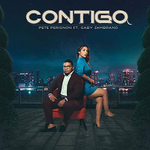 Contigo (feat. Gaby Zambrano) - Pete Perignon