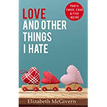 Love and Other Things I Hate: The fantastic finale to this feel-good series