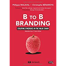 B to b branding creating synergies in the value chain