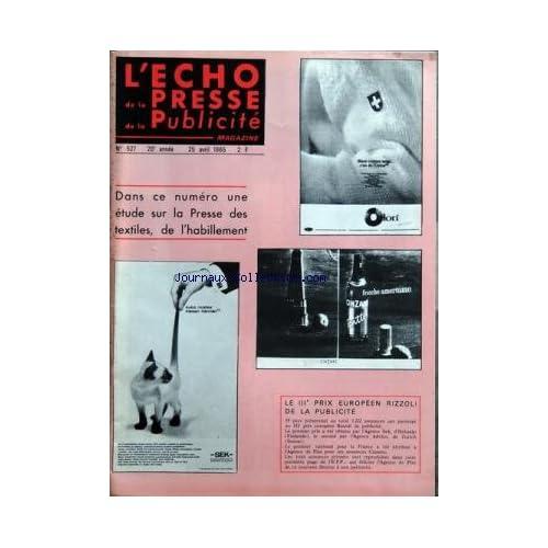 ECHO DE LA PRESSE DE LA PUBLICITE ET DES RELATIONS PUBLIQUES (L') [No 527] du 25/04/1965