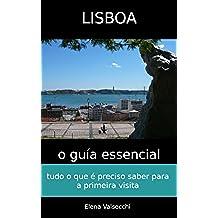 Lisboa: o guía essencial (Portuguese Edition)