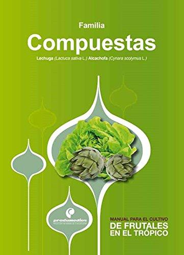 Manual para el cultivo de hortalizas. Familia Compuestas